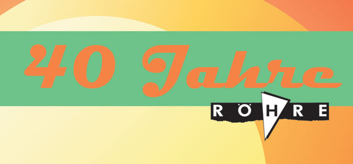 10. – 12.10.2008 – 40 Jahre Röhre – Röhrengeburtstagsparty