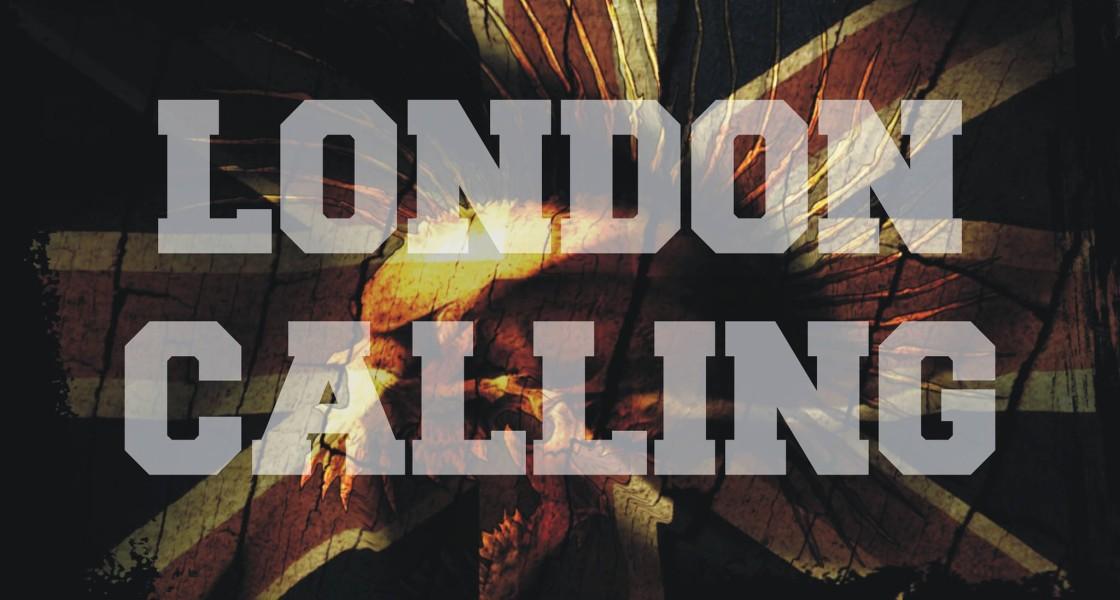19.04.2014 – London Calling