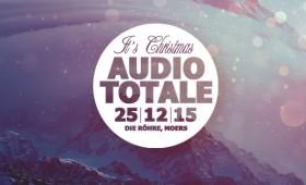 25.12.2015 – Audio Totale – It´s Christmas!