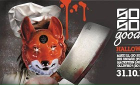 31.10.2015 – So So Good meets Fox Devils Wild – Halloween Special