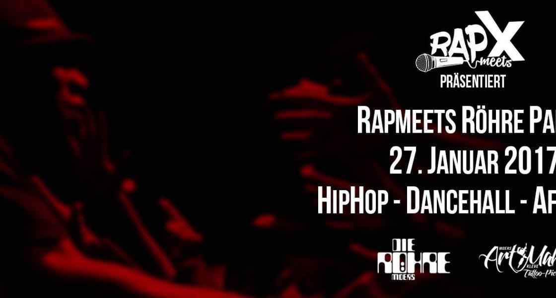 27.01.2017 – RapmeetsRöhre PARTY