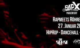 27.01.2017 – RapmeetsRöhre PARTY