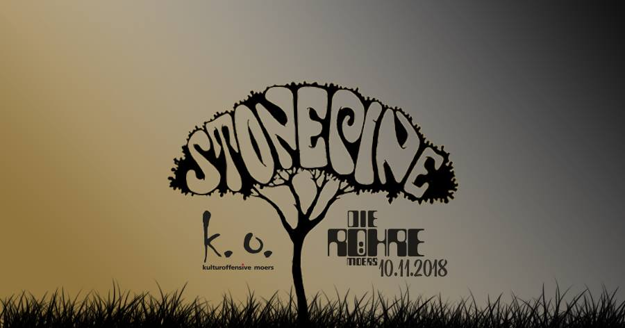 10.11.2018 – k.o. Live on Stage – Stone Pine