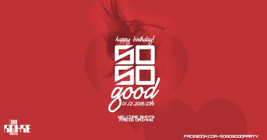 01.12.2018 – So So Good – Happy Birthday