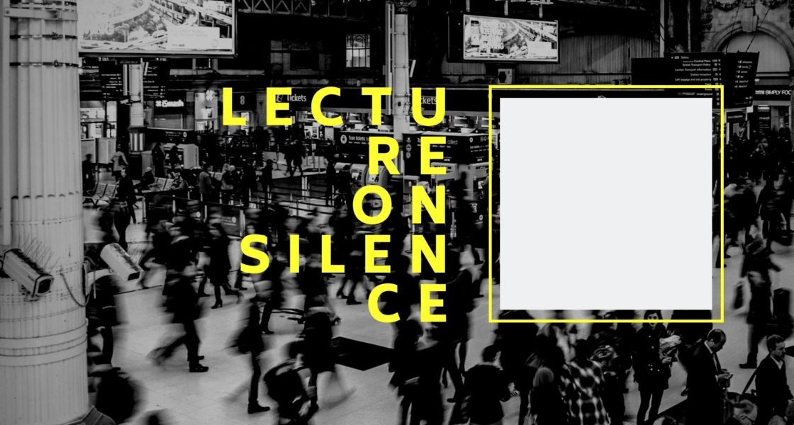09.10.2019 – Hörsturz – Lecture on Silence