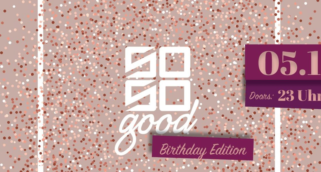 05.10.2019 – So So Good – Happy 5th Birthday