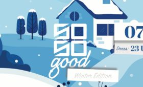 07.12.2019 – So So Good – Winter Edition