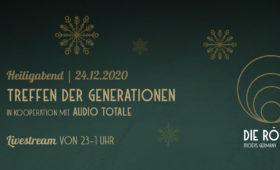 24.12.20 – Treffen der Generationen – LIVESTREAM